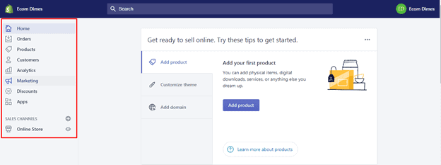 Now you need to understand the Shopify admin panel.
