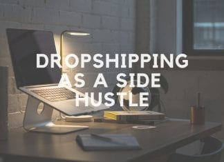 Dropshipping As A Side-Hustle
