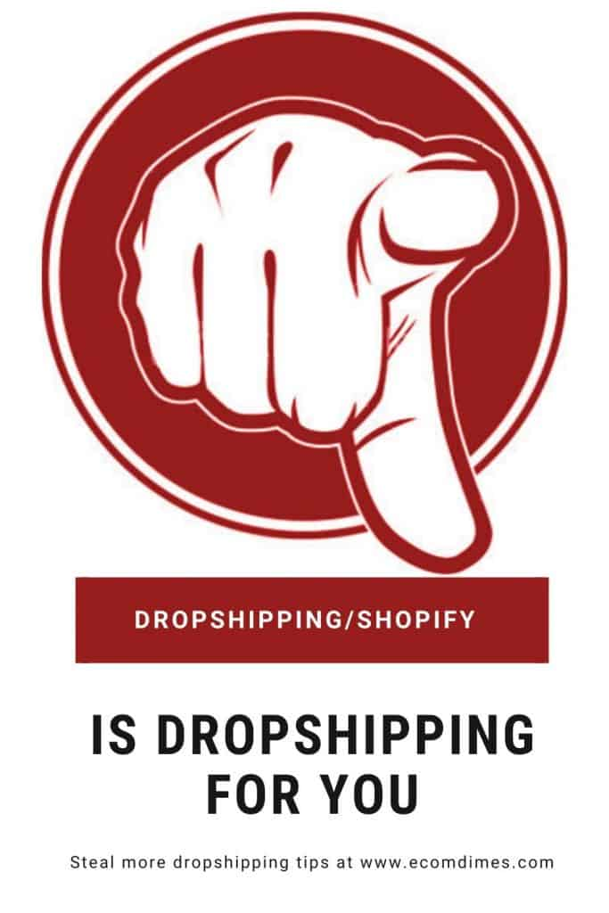 Is dropshipping for you?