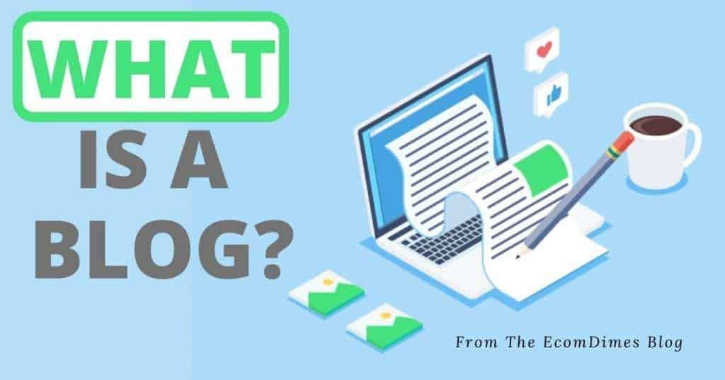 What is a blog? - EcomDimes