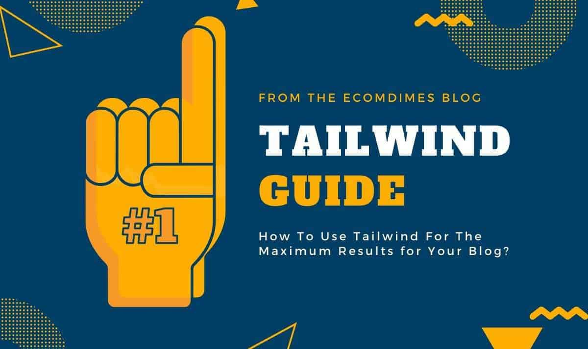 How To Use Tailwind For Pinterest Automation? Ultimate Guide