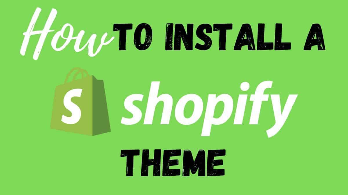 How to install a shopify theme