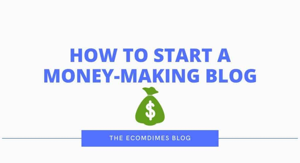 How-to-start-a-money-making-blog-1
