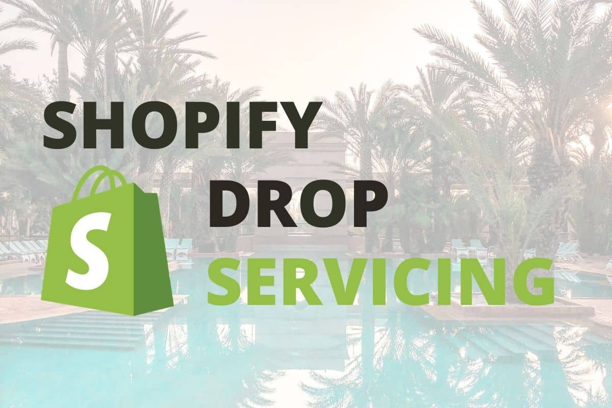 Shopify drop servicing