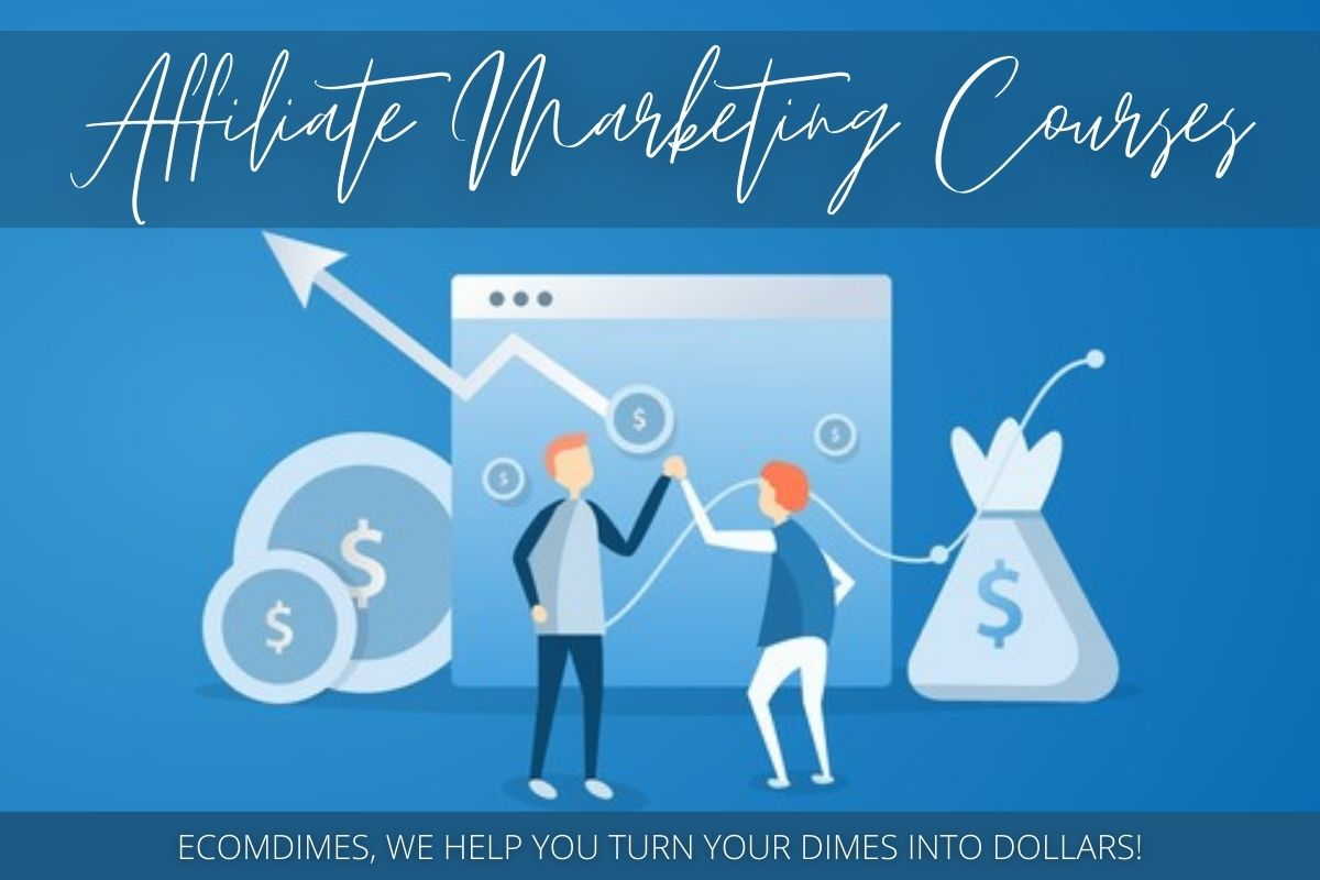 Affiliate Marketing Courses - where to learn affiliate marketing