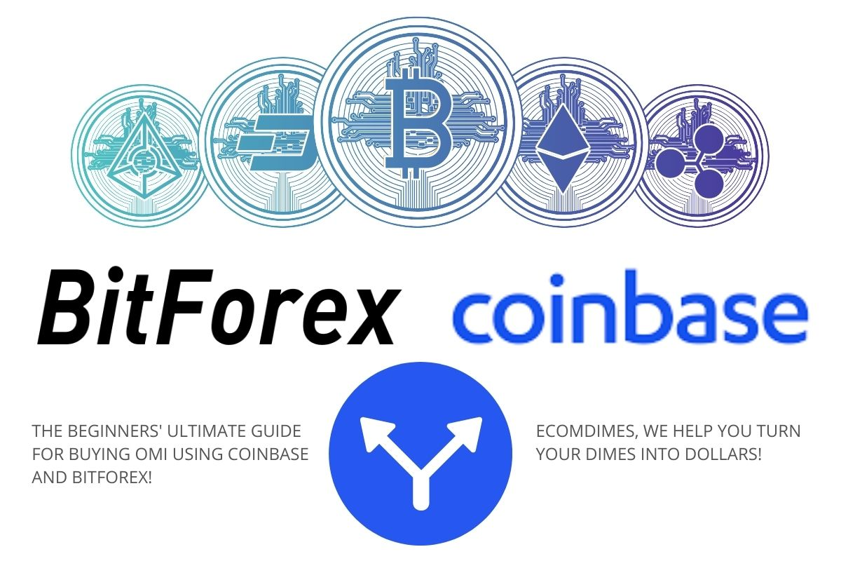 HOW TO BUY OMI ON COINBASE AND BITFOREX