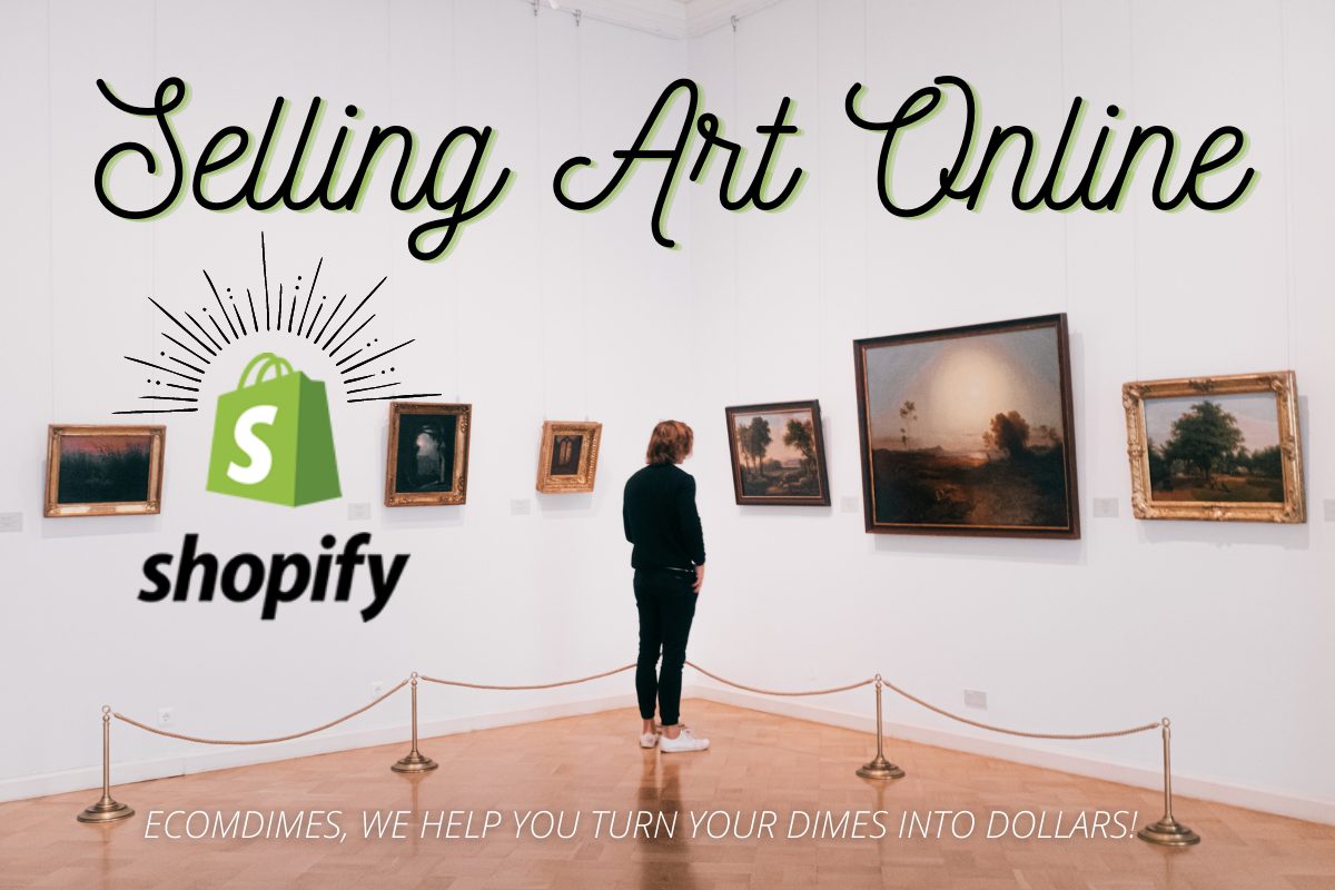 selling art on Shopify